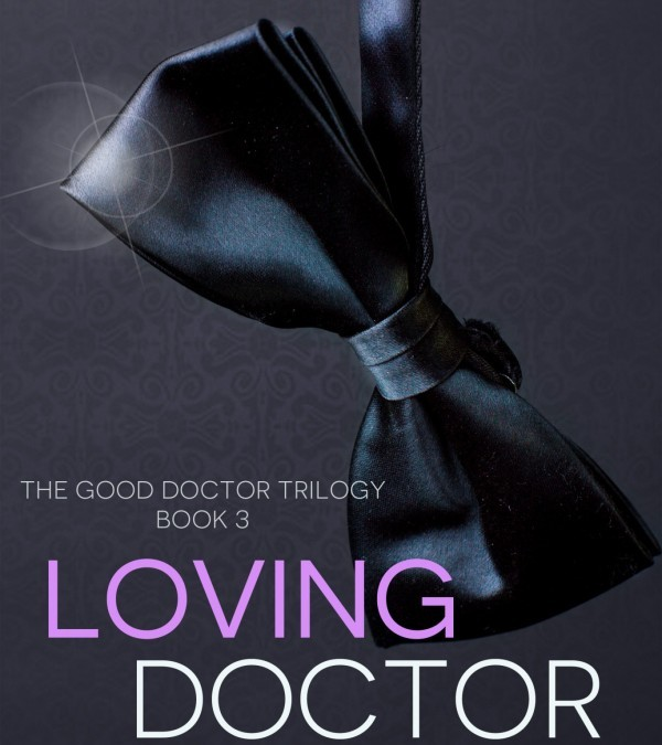 LOVING DOCTOR VINCENT – NOW AVAILABLE!!!!!