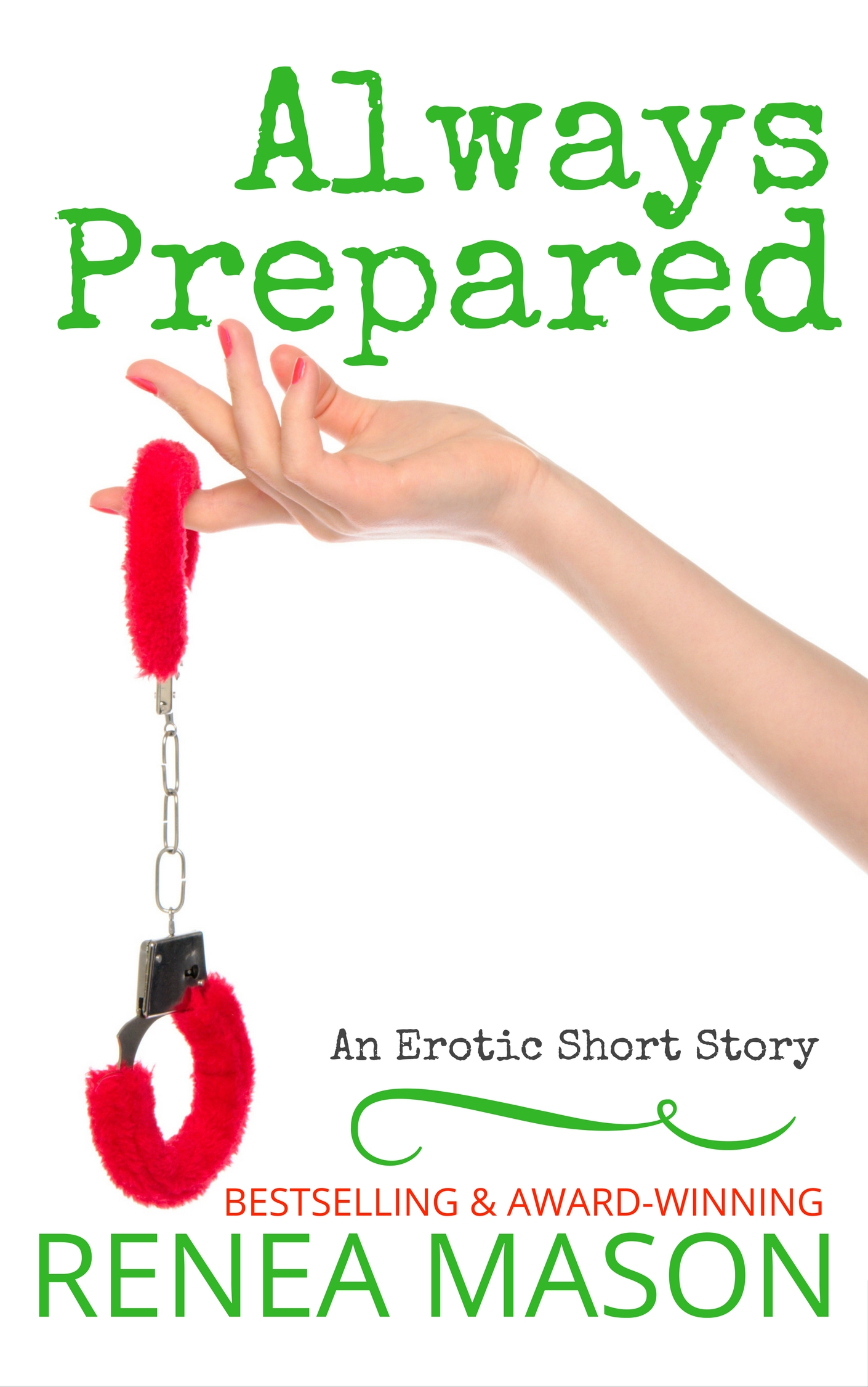 Always Prepared by Renea Mason
