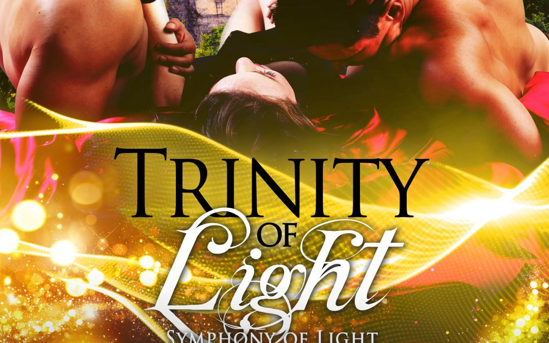Trinity of Light has arrived! #NewRelease #PNR