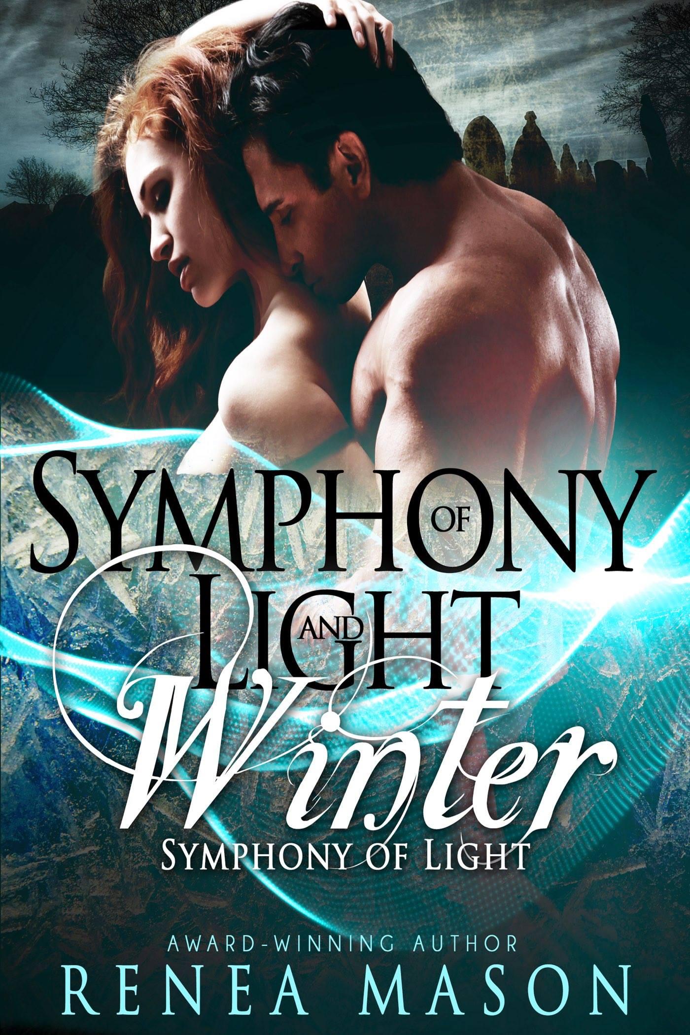 Symphony of Light and Winter by Renea Mason